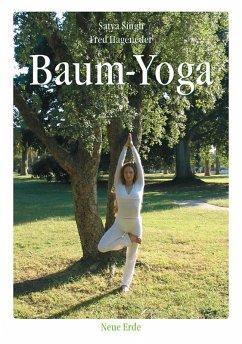 Baum-Yoga (eBook, ePUB) - Singh, Satya; Hageneder, Fred
