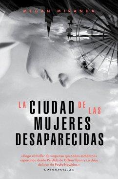 9788494740084 - Miranda, Megan: La ciudad de las mujeres desaparecidas (eBook, ePUB) - Libro