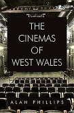 Cinemas of West Wales, The