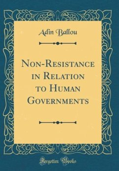 Non-Resistance in Relation to Human Governments...