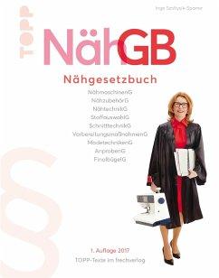 NähGB Das Nähgesetzbuch (eBook, PDF) - Szoltysik-Sparrer, Inge