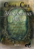Ashcandras Ruf (eBook, ePUB)