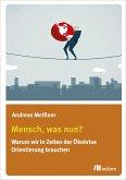 Mensch, was nun? (eBook, PDF)