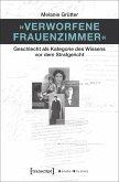 »Verworfene Frauenzimmer« (eBook, PDF)