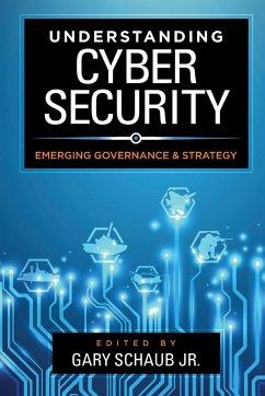 Understanding Cybersecurity - Schaub, Gary