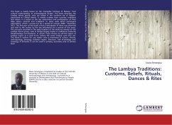 The Lambya Traditions: Customs, Beliefs, Rituals, Dances & Rites