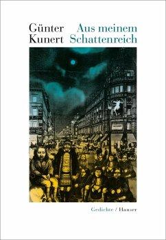 Aus meinem Schattenreich - Kunert, Günter