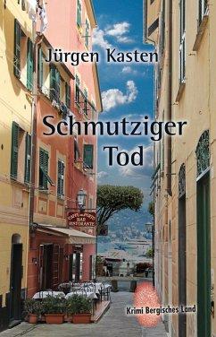 Schmutziger Tod (eBook, ePUB) - Kasten, Jürgen
