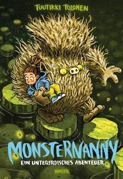 Ein unterirdisches Abenteuer / Monsternanny Bd.2 - Tolonen, Tuutikki