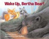 Wake Up, Bertha Bear! (eBook, ePUB)