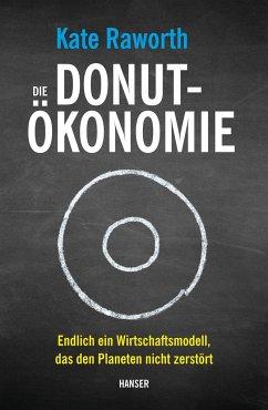Die Donut-Ökonomie - Raworth, Kate