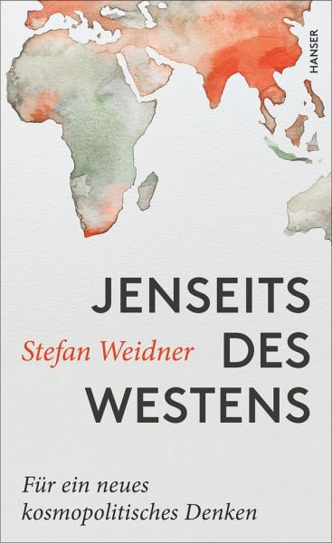 Jenseits des Westens - Weidner, Stefan