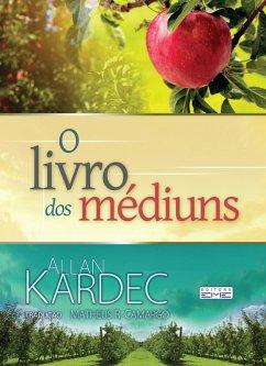 9788595440289 - Kardec, Allan: O livro dos médiuns (eBook, ePUB) - Livro