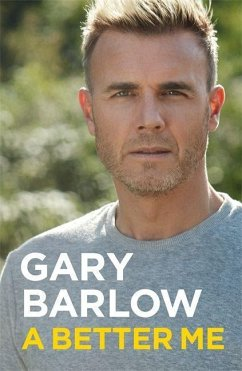 A Better Me: The Official Autobiography - Barlow, Gary
