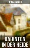 Dahinten in der Heide (eBook, ePUB)