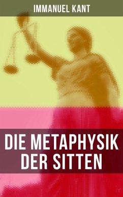 Die Metaphysik der Sitten (eBook, ePUB) - Kant, Immanuel