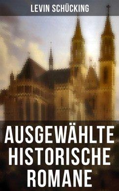 9788027225880 - Schücking, Levin: Ausgewählte historische Romane (eBook, ePUB) - Kniha