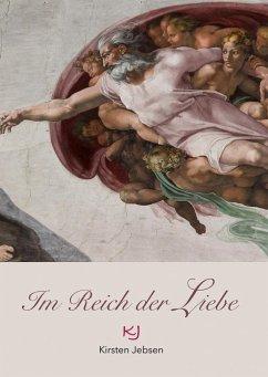 Im Reich der Liebe (eBook, ePUB)