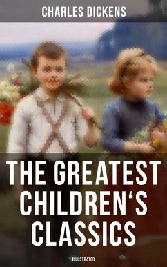 9788027225095 - Dickens, Charles: The Greatest Children´s Classics of Charles Dickens (Illustrated) (eBook, ePUB) - Kniha