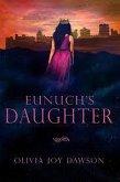 Eunuch's Daughter (eBook, ePUB)