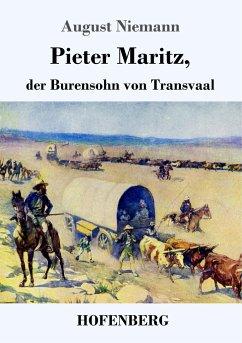 9783743720947 - Niemann, August: Pieter Maritz, der Burensohn von Transvaal - Buch
