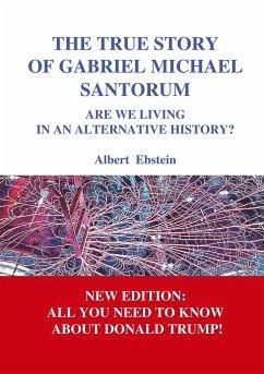 The true story of Gabriel Michael Santorum