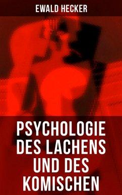 9788027225613 - Hecker, Ewald: Psychologie des Lachens und des Komischen - Komplette Ausgabe (eBook, ePUB) - Kniha