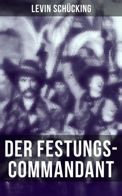 9788027225903 - Schücking, Levin: Der Festungs-Commandant (eBook, ePUB) - Kniha