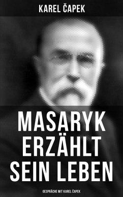 9788027225262 - ?apek, Karel: Masaryk erzählt sein Leben (Gespräche mit Karel ?apek) (eBook, ePUB) - Kniha