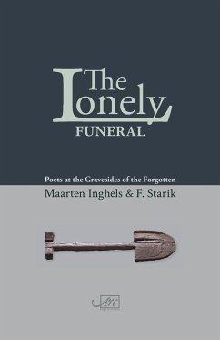 The Lonely Funeral - Starik, F; Inghels, Maarten