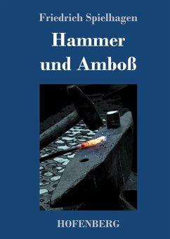 9783743721104 - Spielhagen, Friedrich: Hammer und Amboß - Buch