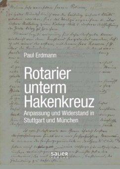Rotarier unterm Hakenkreuz - Erdmann, Paul