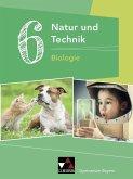 Natur und Technik 6: Biologie