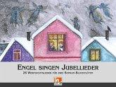 Engel singen Jubellieder