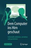 Dem Computer ins Hirn geschaut (eBook, PDF)