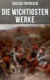 Die wichtigsten Werke von Gustav Frenssen (eBook, ePUB)