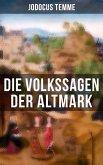 Die Volkssagen der Altmark (eBook, ePUB)