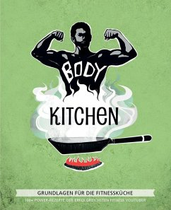 """Body Kitchen - Grundlagen für die Fitnessküche - Schüder, """"Flying"""" Uwe; Simonetti, Flavio; McStan, Rafael"""
