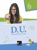 D.U. DeutschUnterricht 6 Lehrbuch Bayern