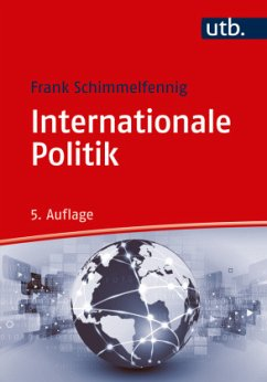 Internationale Politik - Schimmelfennig, Frank