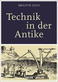 Technik in der Antike (eBook, PDF)