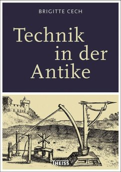 Technik in der Antike (eBook, PDF) - Cech, Brigitte