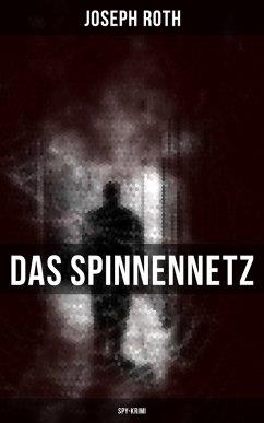 Das Spinnennetz (Spy-Krimi) (eBook, ePUB) - Roth, Joseph
