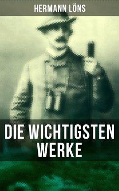 Die wichtigsten Werke von Hermann Löns (eBook, ePUB) - Löns, Hermann