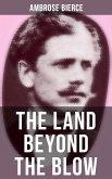 The Land Beyond the Blow (eBook, ePUB)