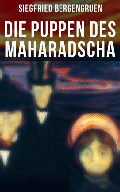 9788027225583 - Bergengruen, Siegfried: Die Puppen des Maharadscha (eBook, ePUB) - Kniha