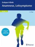 Endspurt Klinik Skript 15: Anamnese, Leitsymptome (eBook, ePUB)