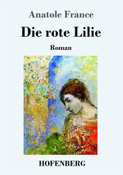 9783743720985 - France, Anatole: Die rote Lilie - Buch