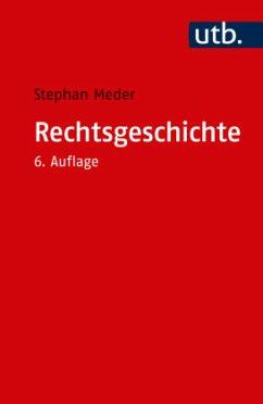 Rechtsgeschichte - Meder, Stephan