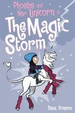 Phoebe and Her Unicorn in the Magic Storm (Phoebe and Her Unicorn Series Book 6) (eBook, ePUB)